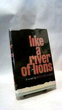 Tana DE GAMEZ / LIKE A RIVER OF LIONS First Edition 1962