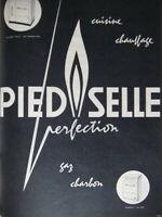 PUBLICITÉ DE PRESSE 1955 CUISINE CHAUFFAGE PIED SELLE PERFECTION GAZ CHARBON