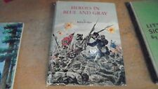 Heros in Blue and Gray by Robert Alter 1965 hardcover