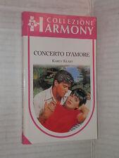 CONCERTO D AMORE Karen Keast Harlequin Mondadori 1992 harmony 109 romanzo libro