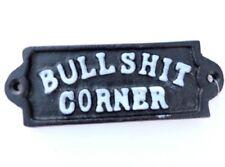Bullshit Corner Cast Iron Metal Sign 5 1/2 X 2 Inches