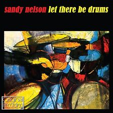 Sandy Nelson - Let There Be Drums CD