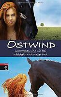 Ostwind: Zusammen sind wir frei / Rückkehr nach Kaltenba... | Buch | Zustand gut