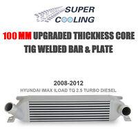 Intercooler For Hyundai iMax iLoad TQ 2.5L Turbo Diesel 100MM THICKNESS 2007-12