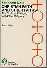 Christian Faith and Other Faiths by Neill, Stephen