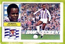 Cromo Liga 82-83 Gilberto Real Valladolid. Ediciones Este. Nuevo