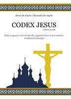 Codex Jesus II - Alessio De Angelis, Alessandro De Angelis - P