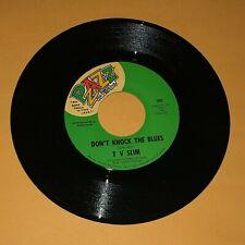 "TV Slim Don't Knock The Blues My Heart's Full Of Pain 45 rpm Pzazz Record 7"" Ex"