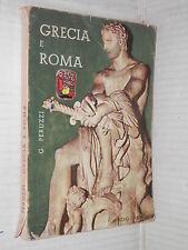 GRECIA E ROMA Guerrino Peruzzi Loffredo 1967 libro scuola manuale corso di