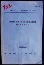 Department Of Air Force On The Job Training AIRCRAFT MECHANIC JET FIGHTER 1958