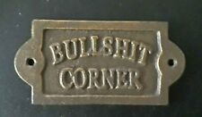 Bullshit Corner Sign Cast Iron Funny Wall Plaque 15x7.5 Cm Pub Cafe Bar Shed