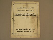 Allis Chalmers Dealers Parts Catalog Corn Head Model A Gleaner Baldwin 1959