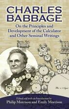 On the Principles and Development of the Calculator and Other Seminal Writings,