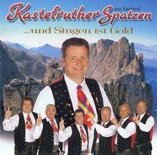Kastelruther Spatzen - ... ist Gold CD NEU - Glaub An Dich - Ein Bisschen Mensch