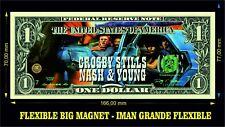 CROSBY STILL NASH & YOUNG IMAN BILLETE 1 DOLLAR BILL MAGNET