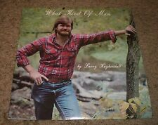 What Kind Of Man Larry Kuykendall~RARE Private Christian Country Gospel Worship