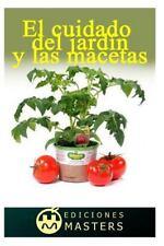 El Cuidado del Jardín y las Macetas by Adolfo Agusti (2013, Paperback)