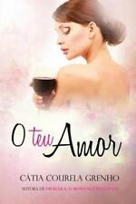 O Teu Amor by Cátia Grenho (2016, Paperback)