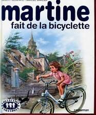 DELAHAYE ET MARLIER: MARTINE FAIT DE LA BICYCLETTE. CASTERMAN. 1986