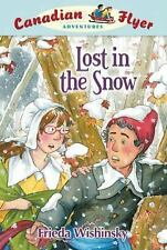 Canadian Flyer Adventures #10: Lost in the Snow-ExLibrary