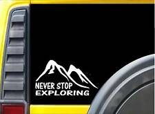 Never Stop Exploring K795 8 inch decal hiking sticker