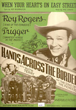 """HANDS ACROSS THE BORDER Sheet Music """"When Your Hearts On Easy Street"""" Roy Rogers"""