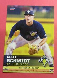2021 Choice, Columbia Fireflies - MATT SCHMIDT