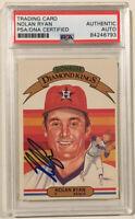 1982 Donruss Diamond King NOLAN RYAN Signed Autograph Baseball Card PSA/DNA #13