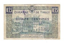 15  CENTIMES   1915     THEUX