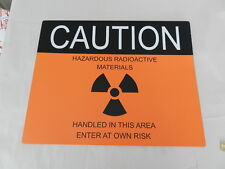 HAZARDOUS RADIOACTIVE MATERIALS SIGN- HANFORD NUCLEAR SITE- ADVERTISING SIGN