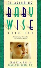 On Becoming Babywise: Book II Parenting Ezzo, Gary Free Ship