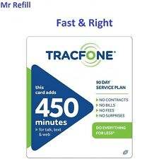 TracFone $79.99 Refill: 450 Minutes / 90 Days, fast & right