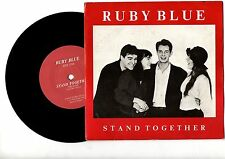 "Ruby Blue - Stand Together. 7"" vinyl single (7v1020)"