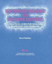 Electrostatic Discharge and Electronic Equipment  A Practical Guide f