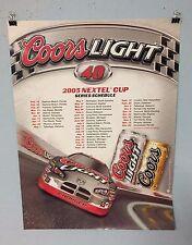 Coors Beer Poster 2005 Nascar Schedule Sterling Marlin