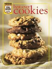 Best-Ever Cookies: Over 200 Luscious Cookies and Other Fabulous Desserts Nestle