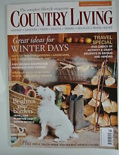 Country Living Magazine. January, 2006. Issue No. 241. Great ideas Winter days.