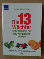 Buch ** Die 13 Wächter ** Lebensmittel, die das Krebsrisiko Senken Prof.Dr....