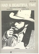 "MERLE HAGGARD ""I HAD A BEAUTIFUL TIME"" SHEET MUSIC-1985-PIANO/VOCAL/GUITAR-NEW!!"
