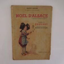 Noël d'Alsace LEJEUNE POULBOT Maurice SCHUMANN Taillandier 1945 Paris France