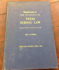 Supplement To The Handbook Of Texas School Law 2nd Edition J C Hinsley HC 1950