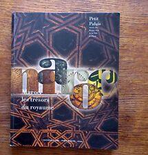 Catalogue Expo  MAROC LES TRESORS DU ROYAUME    De l'antiquité à nos jours
