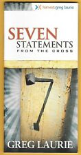 SEVEN STATEMENTS FROM THE CROSS by Greg Laurie 2005 ISBN1932778462