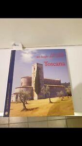 Arte e fede nei luoghi dello spirito Toscana