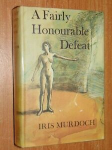 A Fairly Honourable Defeat Murdoch, Iris 1970 First Edition Good Ex-Library
