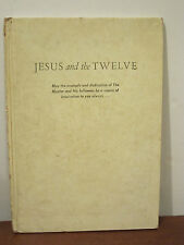 Jesus And The Twelve, vintage Apostle guide picture book hardcover 1960