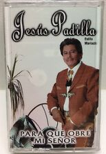 Jesus Padilla Para Que Obre Mi Senor Cassette Tape Shrink Sealed