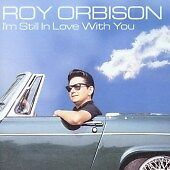 I'm Still In Love With You, Roy Orbison CD | 0042283843325 | New