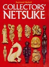 Collectors' Netsuke by Raymond Bushell by Raymond Bushnell see LACMA collection