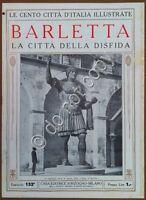 Le cento città d'Italia illustrate - n° 152 - Barletta - La città della disfida